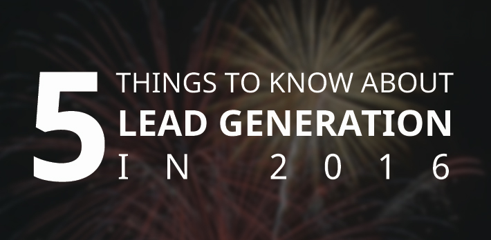 5 things to know about lead generation, with fireworks!