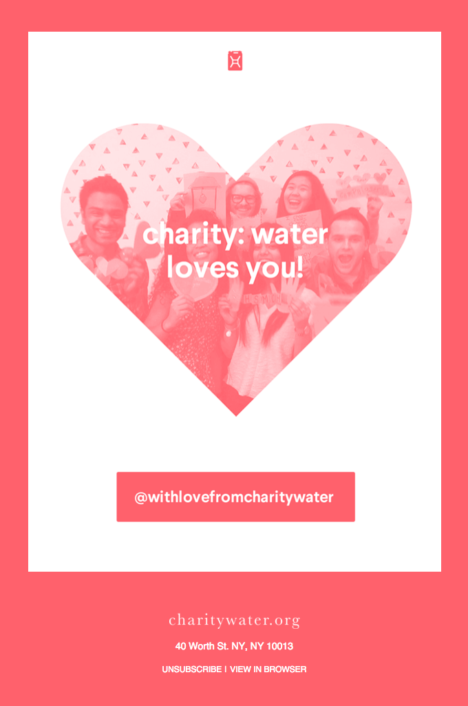 Great Valentine's Email Example: charity: water